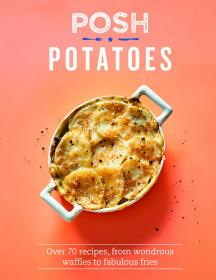 Posh Potatoes